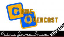 Game Overcast — #8 (RetroGameShow edition)