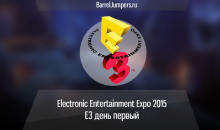 Electronic Entertainment Expo 2015 — Е3 день первый